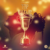 Top Champ by I-Octane