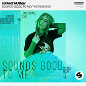 Sounds Good To Me (The Remixes) van Hanne Mjøen