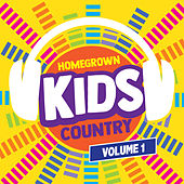 Homegrown Kids Country, Vol. 1 by Homegrown Kids