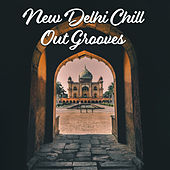 New Delhi Chill Out Grooves de Groove Chill Out Players