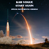 Start Again (Special Instrumental Versions [Tribute To OneRepublic]) by Kar Vogue
