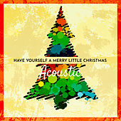 Have Yourself a Merry Little Christmas (Acoustic) von Matt Johnson