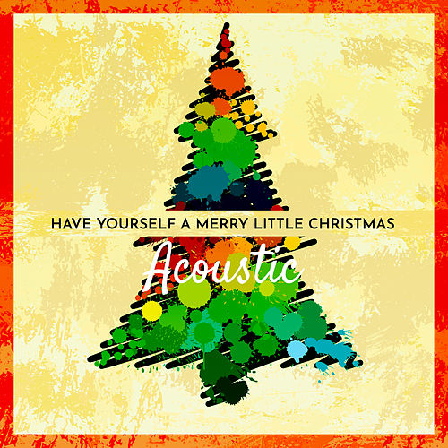 Have Yourself a Merry Little Christmas (Acoustic) by Matt Johnson