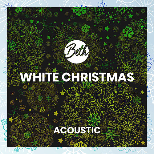 White Christmas (Acoustic) by Beth