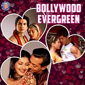 Bollywood Evergreen by Various Artists