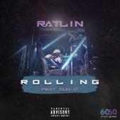 Rolling (feat. Dun D) von Ratlin