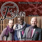 Weihnachten Mit Den Fellas by Fellas Das TenorTrio