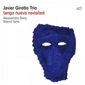 Tango Nuevo Revisited von Javier Girotto with Gianni Iorio