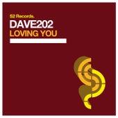 Loving You de Dave202