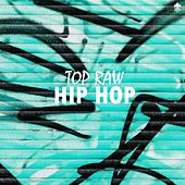 Top Raw Hip Hop by Various Artists