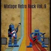 Mixtape Retro Rock, Vol. 9 by Various Artists