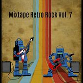 Mixtape Retro Rock, Vol. 7 by Various Artists