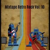 Mixtape Retro Rock, Vol. 10 by Various Artists