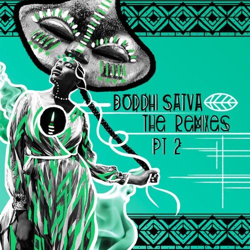 Boddhi Satva The Remixes Pt. 2 de Boddhi Satva