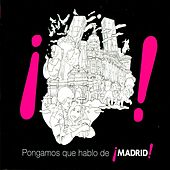 Pongamos Que Hablo de Madrid de Various Artists