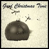Good Christmas Time von Various Artists
