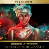 A House of Pomegranates von Oscar Wilde