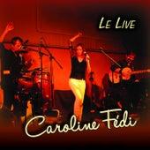 Le live (2018) de Caroline Fédi