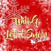 Let It Snow de Will G.