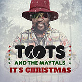 It's Christmas by Toots and the Maytals
