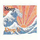 Drop It by Sleep