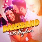 Dansband - 100 Höjdare by Various Artists