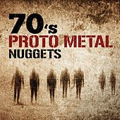70's Proto Metal Nuggets by Various Artists