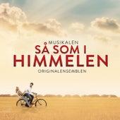 Så som i Himmelen (Originalensemblen) di Various Artists