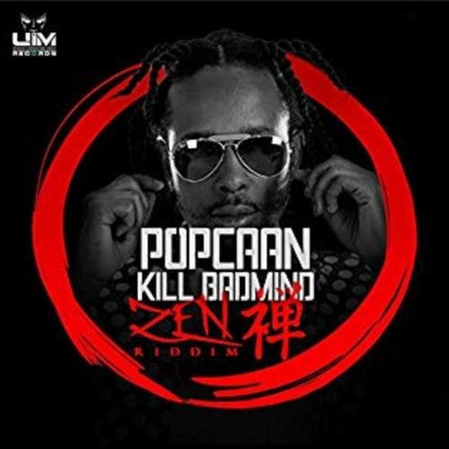 Kill Badmind by Popcaan