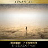 The Soul of Man von Oscar Wilde