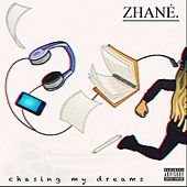 Chasing My Dreams de Zhane