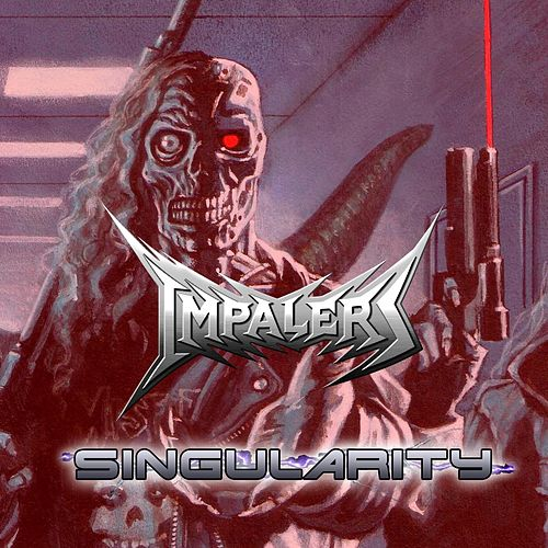 Singularity by The Impalers