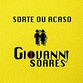 Sorte ou Acaso de Giovanni Soares