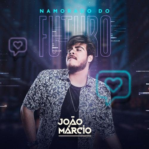Namorado do Futuro de João Márcio