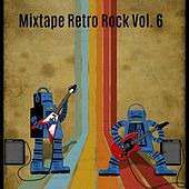 Mixtape Retro Rock, Vol. 6 de Various Artists