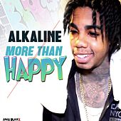 More Than Happy von Alkaline