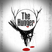 The Hunger by Doctor Worx Savage