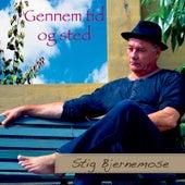 Gennem Tid Og Sted by Stig Bjernemose