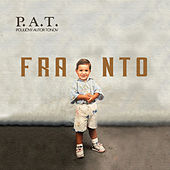 Franto by P.A.T.