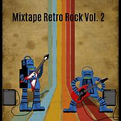 Mixtape Retro Rock, Vol. 2 di Various Artists