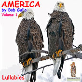 America, Vol. 1. Lullabies by Bob Gallo