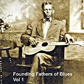 Founding Fathers of Blues, Vol.1 by Various Artists