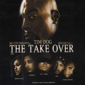 The Take Over von Tim Dog