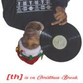 Is On Christmas Break by Theory Hazit