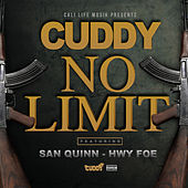 No Limit (feat. San Quinn & Hwy Foe) by Cuddy
