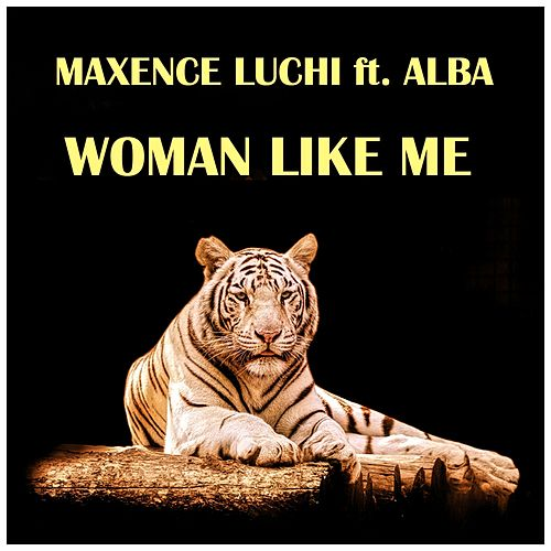 Woman Like Me by Maxence Luchi