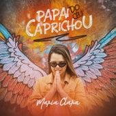 Papai do Céu Caprichou de Maria Clara