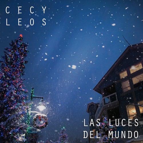 Las Luces del Mundo by Cecy Leos
