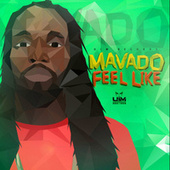Feel Like by Mavado