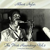 The First Recordings Vol.2 (Analog Source Remaster 2018) de Albert Ayler